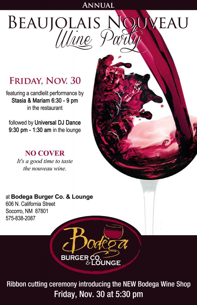 Beaujolais Nouveau wine party at Bodega Burger Co., Socorro NM
