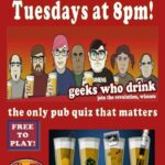 Geeks Who Drink, Tuesdays at 8 at Bodega Burger Co